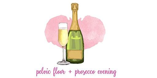 Prosecco and Pelvic Floor