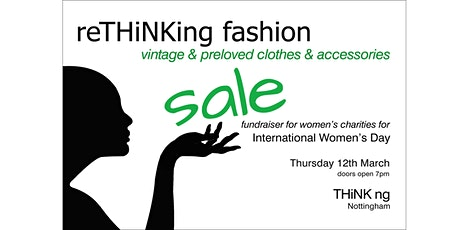 ReTHiNKing Fashion: quality preloved & vintage clothes & accessories sale tickets