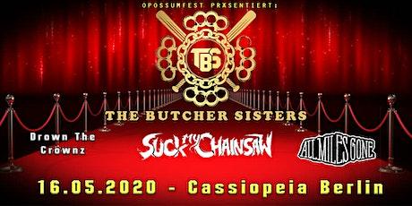 Opossum Fest präsentiert: The Butcher Sisters Tickets