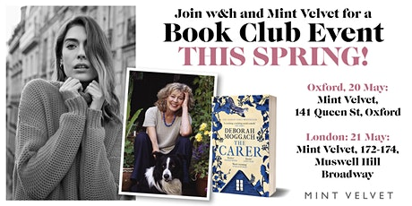 An evening with Deborah Moggach in conjunction with WOMAN AND HOME and MINT VELVET: OXFORD tickets