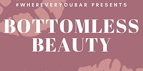 Bottomless Beauty tickets