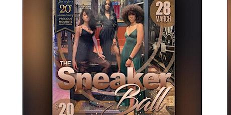 Sneaker Ball ( Precious Momentz Salon 20th Anniversary Party) tickets