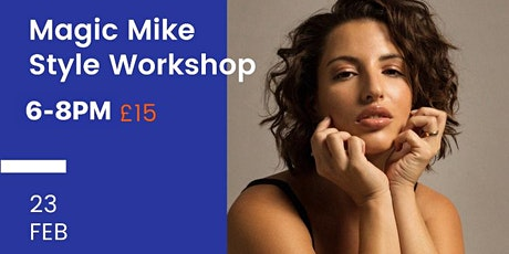 Magic Mike style Dance Workshop with Lucie Camelo tickets