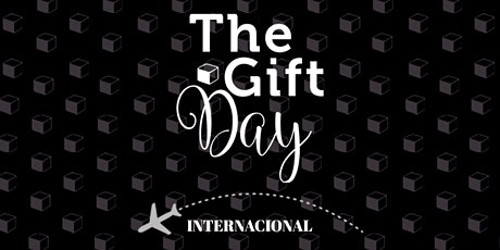 The Gift Day Internacional - 15 de março de 2020  tickets