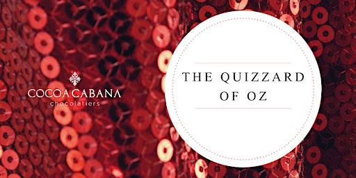 The Quizzard of Oz (Cocoa Cabana Quiz Night)