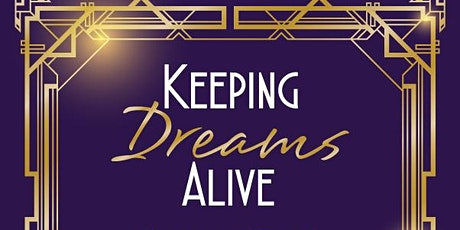 Keeping Dreams Alive tickets
