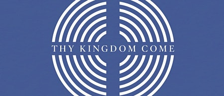 Thy Kingdom Come Promotion Evening