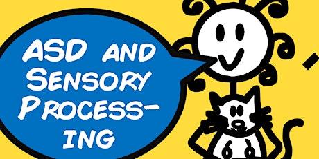 Sensory Processing & Autism (2 hour Webinar with Sam) tickets