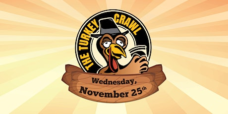 The Turkey Crawl in Wrigleyville - A Black Wednesday Bar Crawl! tickets