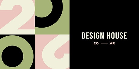 Design House - 20 år tickets