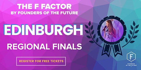 The F Factor: Edinburgh Regional Final 2020 tickets