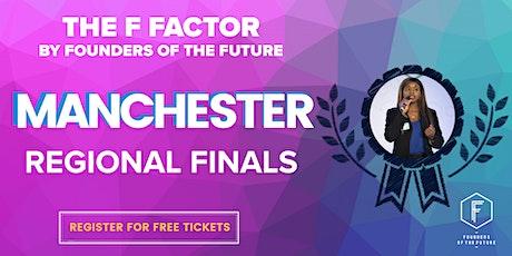 The F Factor: Manchester Regional Final 2020 tickets
