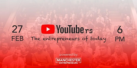 Youtubers: The Entrepreneurs of Today tickets