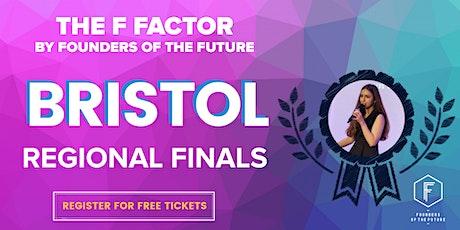 The F Factor: Bristol Regional Final 2020 tickets
