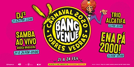 Carnaval Bang Venue 2020 bilhetes
