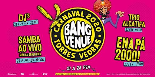 Carnaval Bang Venue 2020