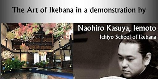 The Art of Ikebana in a demonstration by Naohiro Kasuya, Iemoto