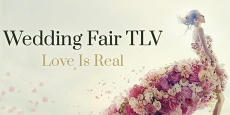 Wedding Fair TLV - Spring 2020 tickets