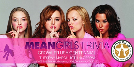 Mean Girls Trivia at Growler USA Centennial