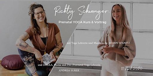 Richtig Schwanger. - Prenatal YOGA Kurs & Vortrag