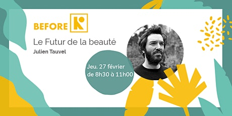 BeforeK : Le Futur de la Beauté ! tickets