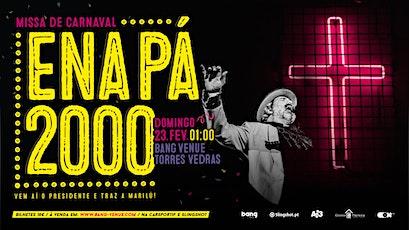 Ena Pá 2000 bilhetes