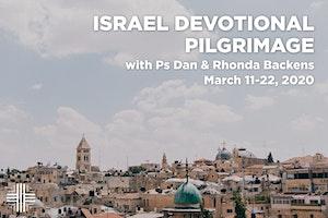 Israel Pilgrimage with Pastor Dan