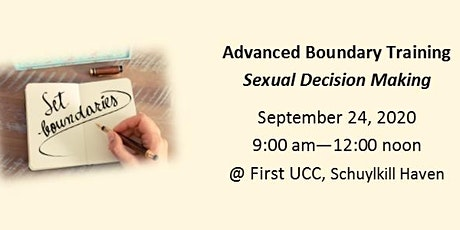 Sexual Decision Making - Advanced Boundary Training - Sept.  24, 2020 tickets