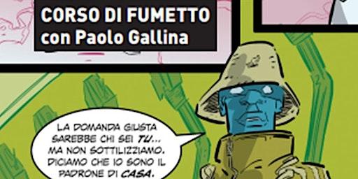 Corso di fumetto con Paolo Gallina