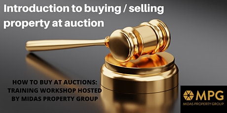 Introduction To Buying Property At Auctions - Workshop Hosted by MPG tickets