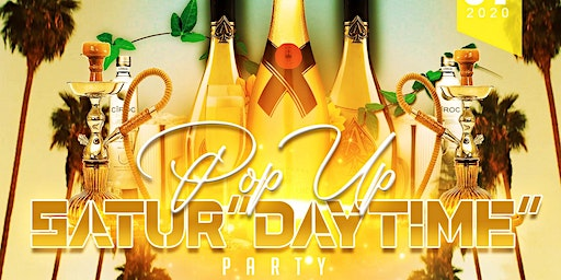 """POP UP Satur""""DAY PARTY"""""""
