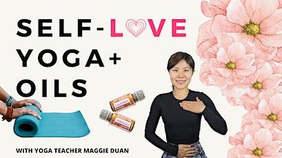 Self-Love, Yoga + Oils tickets