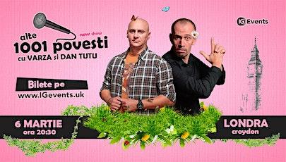 Stand Up Comedy Londra cu Varza si Dan Tutu 6 Martie tickets