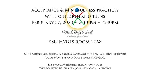 Mindfulness and Acceptance with Children and Teens