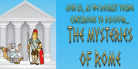 The Mysteries of Rome - Holiday Club Easter 2020 tickets