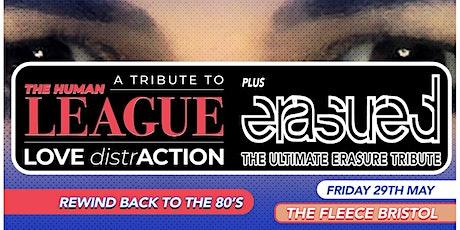Love Distraction (Human League Tribute) + Erasured tickets