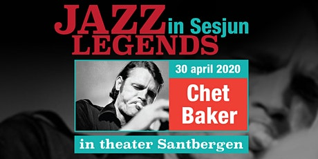 Jazzlegends in Sesjun-Chet Baker tickets