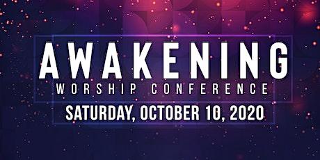 Awakening Worship Conference - 2020  tickets