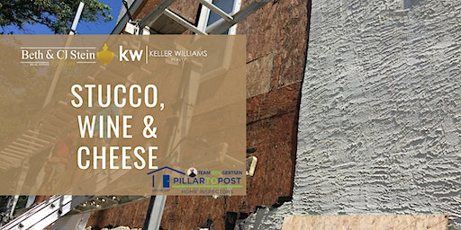 The Stein Team of Keller Williams: Stucco, Wine & Cheese