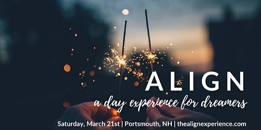 ALIGN: A Day Experience for Dreamers