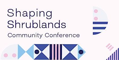 Shrublands Estate Community Conference