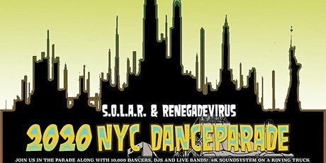S.O.L.A.R. RENEGADEVIRUS. FUNHOUSE TECHNO FLOAT @ 2020 NYC DANCEPARADE tickets