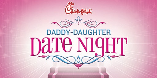 Daddy-Daughter Date Night 2020 Chick-fil-A Madison (GA)