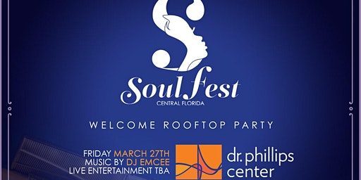CENTRAL FLORIDA SOUL FEST WELCOMING PARTY