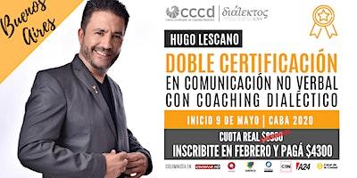 Doble Certificación en Comunicación No Verbal con Coaching Dialéctico  CABA