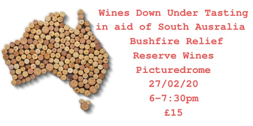 Wines Down Under Wine Tasting for Adelaide Hills Wine Regions Fire Appeal