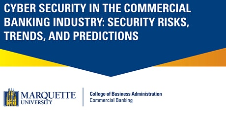 Commercial Banking Conference: Cyber Security in the Commercial Banking Industry tickets