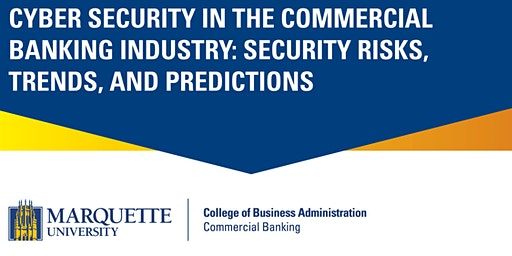 Commercial Banking Conference: Cyber Security in the Commercial Banking Industry