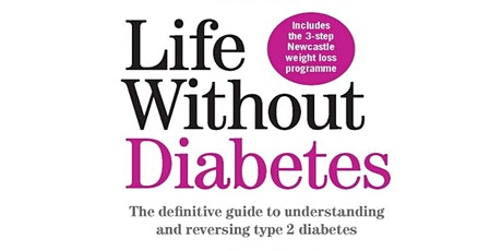 Life without Diabetes - a discussion with Roy Taylor tickets
