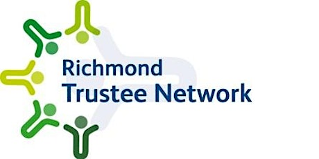Richmond Trustee Network Event - Safeguarding: What Trustees Need to Know tickets